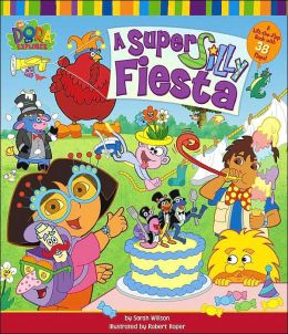 A Super Silly Fiesta Dora the Explorer